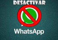 Cómo desactivar WhatsApp