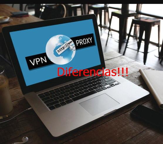 proxy vpn diferencias